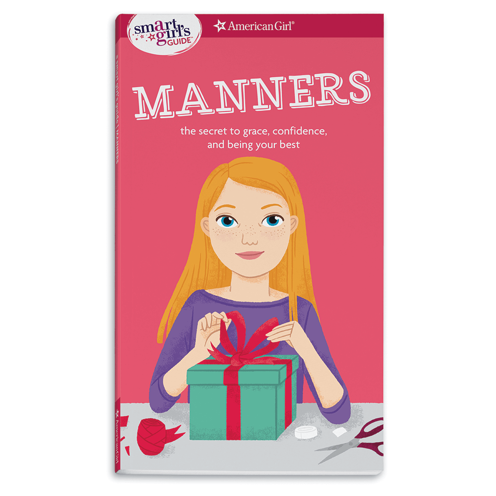 A Smart Girl's Guide: Manners (Revised)