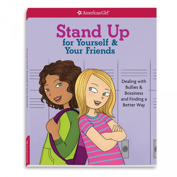 Stand Up for Yourself & Your Friends (Revised)