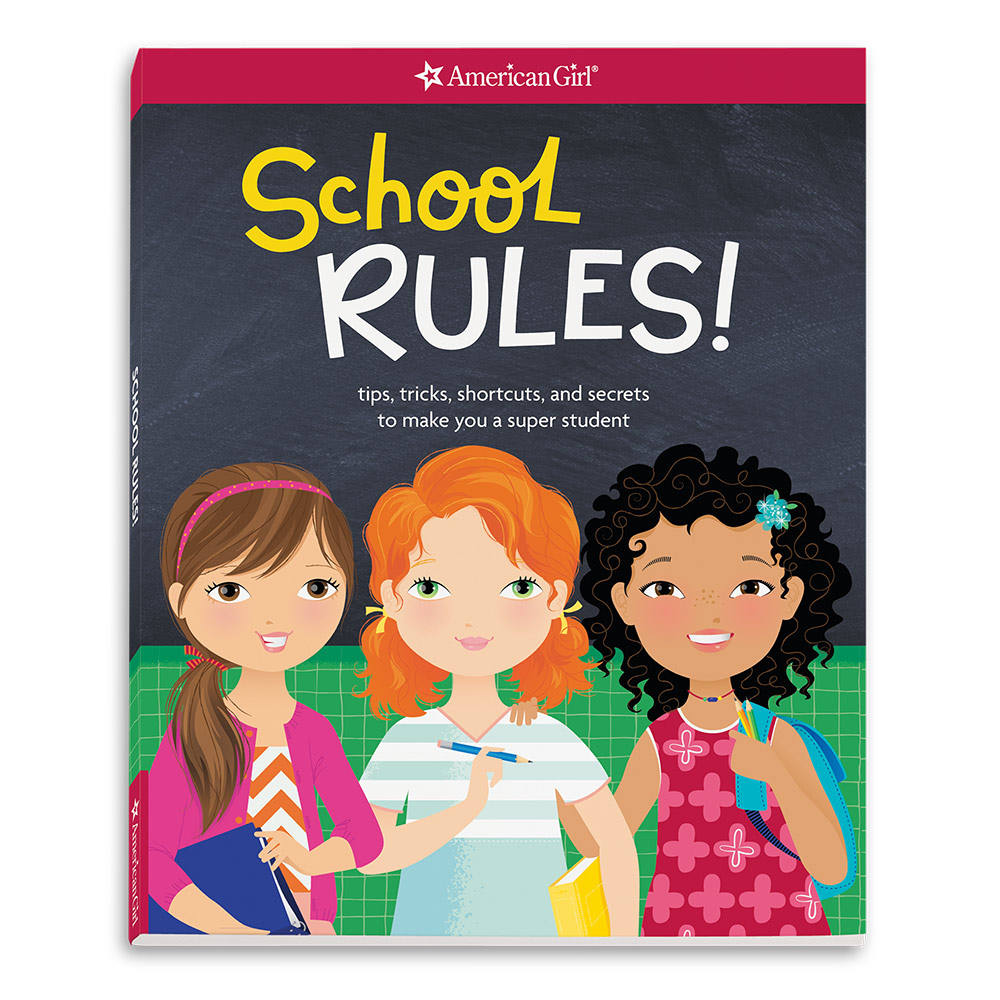 School Rules: Tips, Tricks, Shortcuts, and Secrets to Make You a Super Student