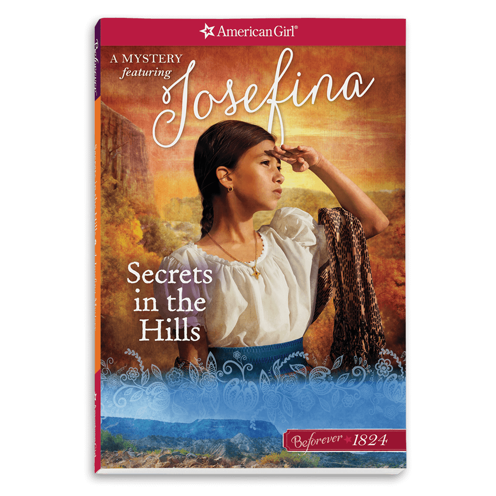 Secrets in the Hills: A Josefina Mystery (Revised)