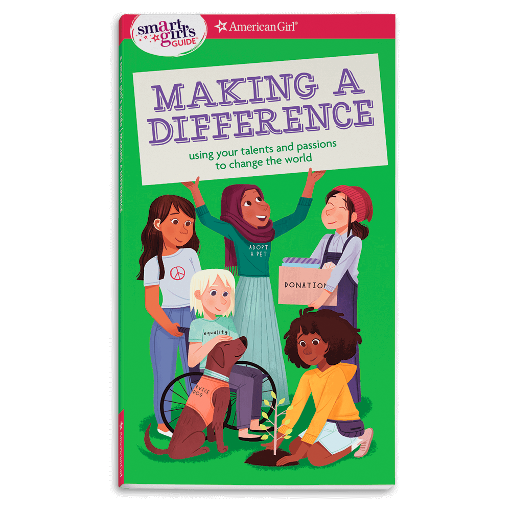 Smart Girl's Guide: Making a Difference