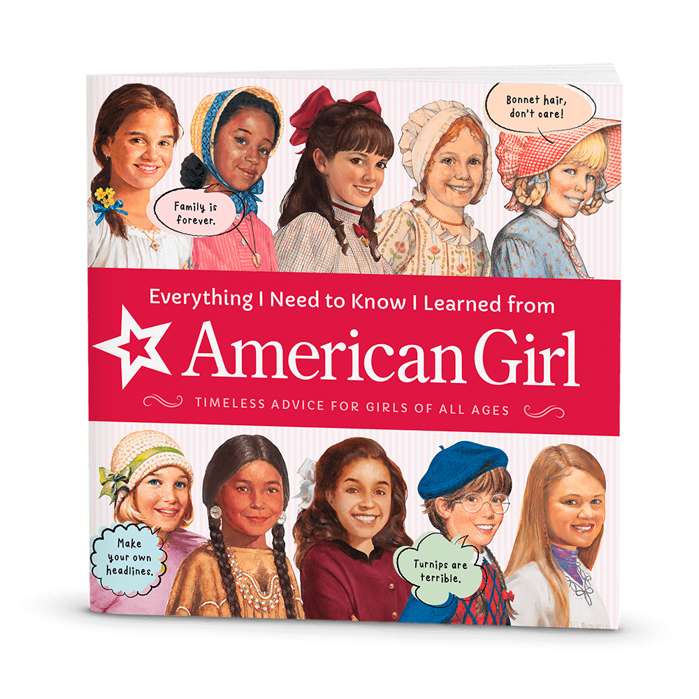 Everything I Need to Know I Learned from American Girl